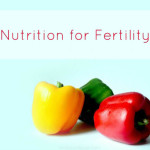 Nutrition For Fertility