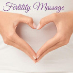 Fertility Massage - What is It and How Does it Work?